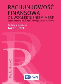 Rachunkowość finansowa z uwzględnieniem MSSF - Międzynarodowych standardów sprawozdawczości finansowej                      (ebook)
