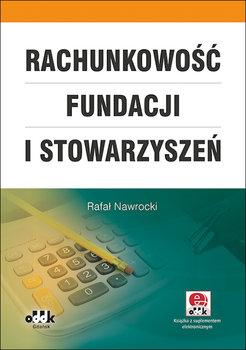 Rachunkowość fundacji i stowarzyszeń-Nawrocki Rafał