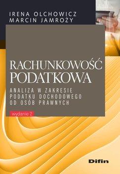 Rachunkowość podatkowa-Olchowicz Irena, Jamroży Marcin