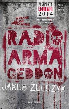 Radio Armageddon-Żulczyk Jakub