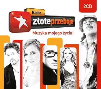 Radio Złote Przeboje - Muzyka Mojego Życia!-Various Artists