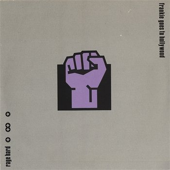 Rage Hard (Compacted)-Frankie Goes To Hollywood