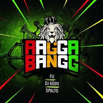 RaggaBangg-RaggaBangg (Fu, Dj 600V, Spalto)