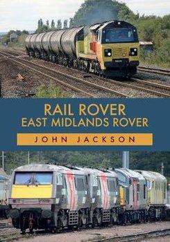 Rail Rover: East Midlands Rover-Jackson John