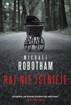 Raj nie istnieje-Robotham Michael