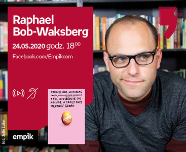 Raphael Bob-Waksberg – Spotkanie