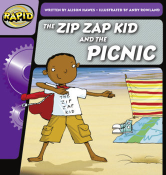 Rapid Phonics Step 1: The Zip Zap Kid and the Picnic (Fiction)-Hawes Alison