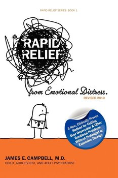 Rapid Relief from Emotional Distress II - Campbell Md James E.