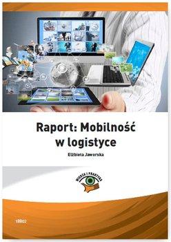 Raport: Mobilność w logistyce                      (ebook)