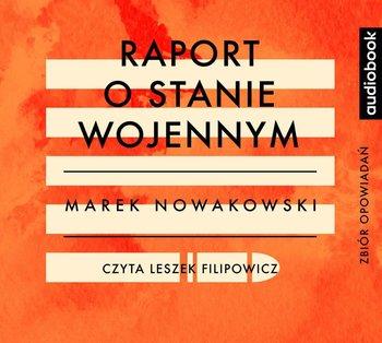 Raport o stanie wojennym-Nowakowski Marek