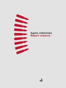 Raport wojenny-Jabłońska Agata
