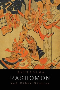 Rashomon and Other Stories-Akutagawa Ryunosuke