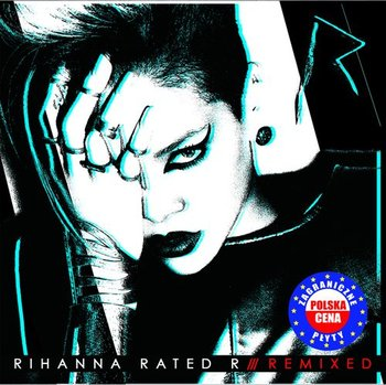 Rated R Remixed PL - Rihanna