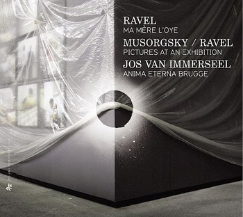 Ravel: Ma Mere L'oye / Musorgsky: Pictures At An Exhibition-Anima Eterna Brugge, Van Immerseel Jos