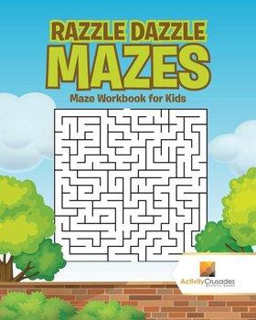 Razzle Dazzle Mazes-Activity Crusades