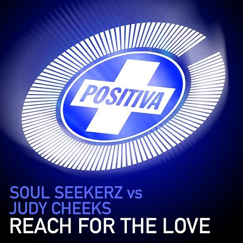 Soul Seekerz Vs Judy Cheeks - Reach For The Love