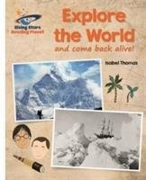 Reading Planet - Explore the World (and Come Back Alive) - White: Galaxy-Thomas Isabel