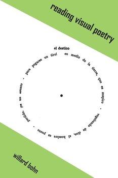 Reading Visual Poetry-Bohn Willard
