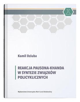 Reakcja Pausona-Khanda w syntezie związków policyklicznych-Dziuba Kamil