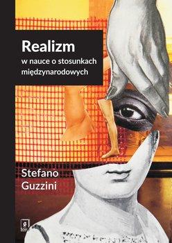Realizm w nauce o stosunkach międzynarodowych-Guzzini Stefano