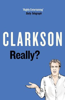 Really? - Clarkson Jeremy