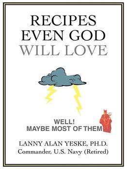 Recipes Even God Will Love-Yeske Lanny Alan
