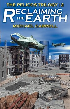 Reclaiming the Earth-Carroll Michael