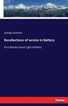 Recollections of service in Battery-Summer George