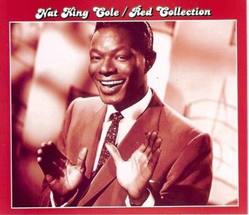 Red Collection: Nat King Cole-Nat King Cole
