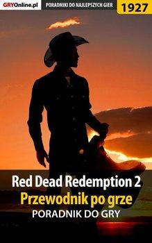 Red Dead Redemption 2. Przewodnik po grze. Poradnik do gry-Hałas Jacek Stranger, Misztal Grzegorz Alban3k