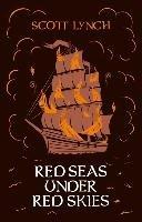 Red Seas Under Red Skies-Lynch Scott