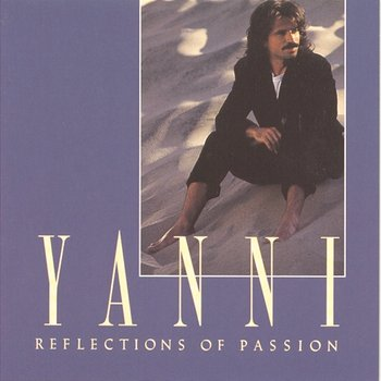 Reflections Of Passion-Yanni
