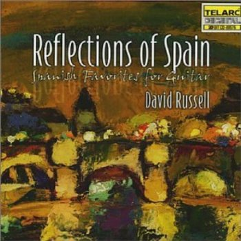 Reflections Of Spain - Russell David