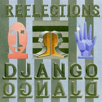 Reflections-Django Django