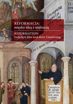 Reformacja między ideą a realizacją-Harc Lucyna, Wąs Gabriela