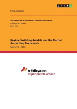 Regime Switching Models and the Mental Accounting Framework-Andresen Felix