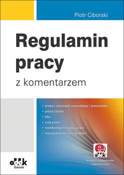 Regulamin pracy z komentarzem-Ciborski Piotr