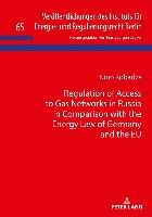 Regulation of Access to Gas Networks in Russia in Comparison with the Energy Law of Germany and the EU-Kobadze Nino