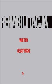 Rehabilitacja-Osiatyński Wiktor