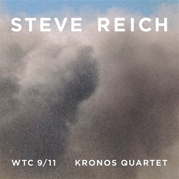 Reich : WTC 9/11, Mallet Quartet, Dance Patterns - Steve Reich