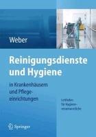 Reinigungsdienste und hygiene in krankenhäusern und pflegeeinrichtungen
