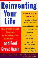 Reinventing Your Life: How to Break Free from Negative Life Patterns and Feel Good Again - Young Jeffrey, Klosko Janet S.