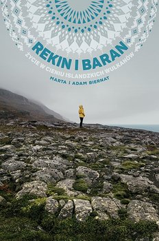 Rekin i baran. Życie w cieniu islandzkich wulkanów-Biernat Marta, Biernat Adam