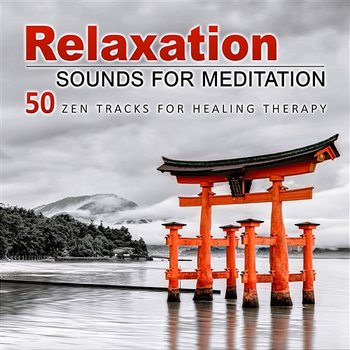 relaxation sounds for meditation 50 zen tracks for healing therapy inner balance music for. Black Bedroom Furniture Sets. Home Design Ideas