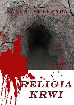 Religia krwi-Peterson Adam