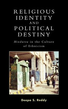 Religious Identity and Political Destiny - Reddy Deepa S.