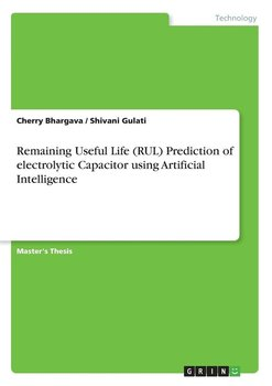 Remaining Useful Life (RUL) Prediction of electrolytic Capacitor using Artificial Intelligence - Bhargava Cherry