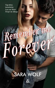 Remember me forever. Lovely Vicious. Tom 3-Wolf Sara