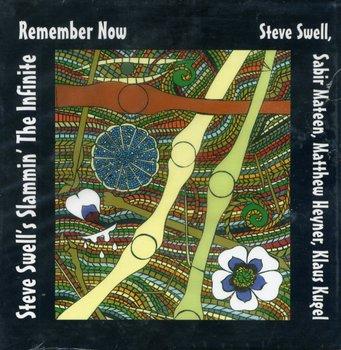 Remember Now By Steve Swell's Slammin' The Infinite-Swell Steve