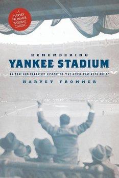 Remembering Yankee Stadium-Frommer Harvey